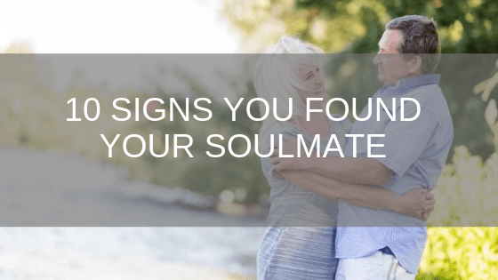 10 signs you found your soulmate